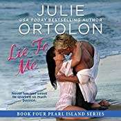 Lie to Me: Pearl Island Series, Book 4 | Julie Ortolon