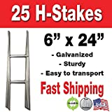 25 Quantity H-stakes for Political Campaigns or Real Estate metal Lawn Yard Sign 6 x 24