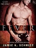 Fever: Club Inferno