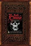 Hell House & Other True Hauntings from Around the World