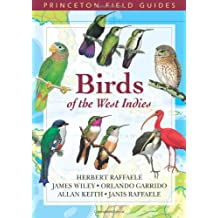 Birds of the West Indies (Princeton Field Guides)
