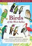 Birds of the West Indies, Herbert A. Raffaele and Janis I. Raffaele, 069111319X