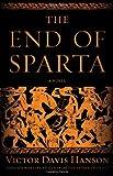 The End of Sparta, Victor Davis Hanson, 1608191648