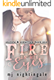 Fire In His Eyes (Secrets & Seduction Book 1)