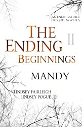 The Ending Beginnings II: Mandy (An Ending Series Novella) (The Ending Series)