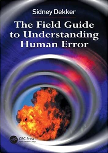 !DOC! The Field Guide To Understanding Human Error. English archivo Allianz there Georgia color