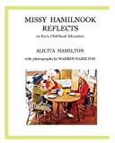 Missy Hamilnook Reflects, Alicita Hamilton, 193786250X