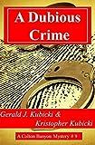 A Dubious Crime (A Colton Banyon Mystery Book 9)