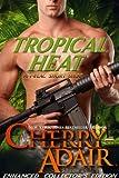 Tropical Heat Enhanced (T-FLAC Short Story 2)