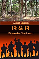 R & R (Mad Dogs Book 4)