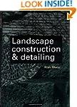 Landscape Construction and Detailing