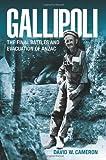 Gallipoli, David W. Cameron, 098081409X