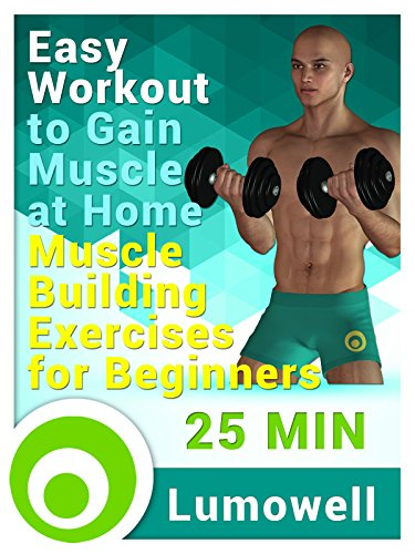 Easy Workout to Gain Muscle at Home - Muscle Building Exercises for Beginners (Beginners Home Muscle Building And Cardio Workout)