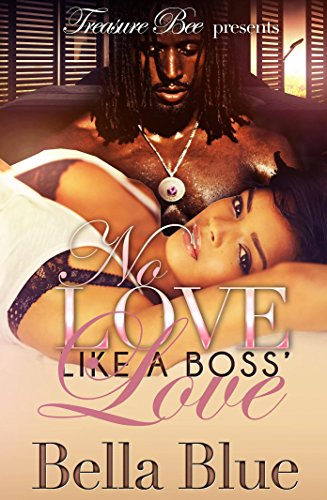 No Love Like a Boss' Love