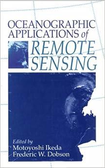 Book Oceanographic Applications of Remote Sensing