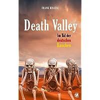 Death Valley: Im Tal der deutschen Knochen