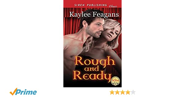 Rough and Ready (Siren Publishing Classic)