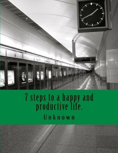 7 steps to a happy and productive life. pdf epub