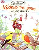 Crinkleroot's Guide to Knowing the Birds, Jim Arnosky, 0689815328