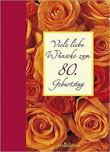 Viele Liebe Wünsche Zum 80 Geburtstag Amazoncouk Simone Bahmann