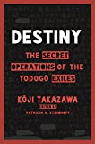 img - for Destiny: The Secret Operations of the Yodog  Exiles book / textbook / text book