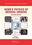 The Physics of Medical Imaging, Second Edition