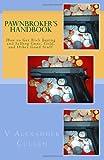 Pawnbroker's Handbook, V. Cullen, 1456326325