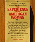The Experience of the American Woman, , 0451621158