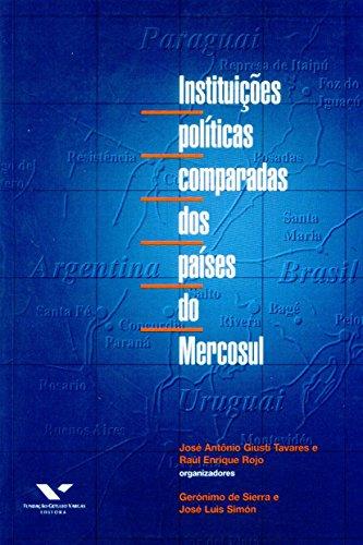 Instituições Políticas Comparadas dos Países do Mercosul