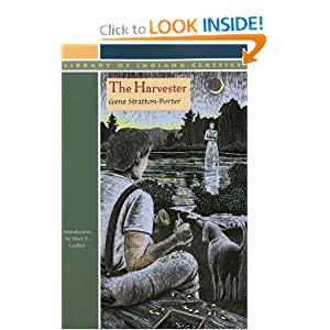 The Harvester (Library of Indiana Classics) Gene Stratton-Porter