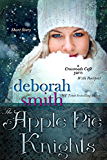 The Apple Pie Knights: A Crossroads Cafe Short Story (The MacBrides series)
