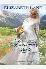 The Borrowed Bride Kindle Edition