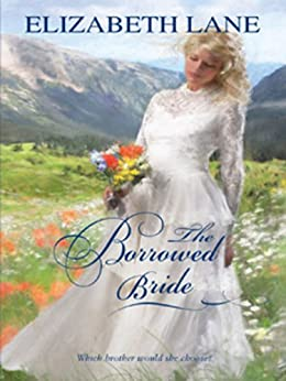 The Borrowed Bride by [Lane, Elizabeth]