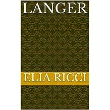 langer  (Italian Edition)