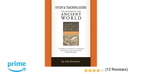 Amazon.com: Study and Teaching Guide: The History of the Ancient ...