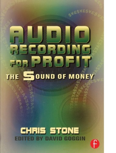Audio Recording for Profit: The Sound of Money by Focal Press