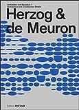 Herzog & de Meuron: Architektur und Baudetail/Architecture and Construction Details (DETAIL Special)