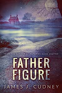 Father Figure by James J. Cudney ebook deal