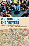 img - for Writing for Engagement: Responsive Practice for Social Action (Cultural Studies/Pedagogy/Activism) book / textbook / text book