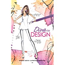 Diva du design (Créations Chloé t. 1) (French Edition)