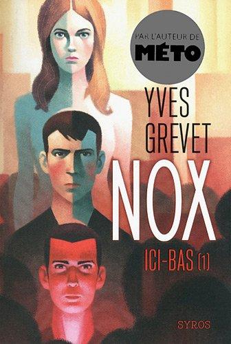 Nox n° 1 Ici-bas