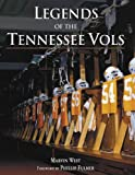 Legends of the Tennessee Vols, Marvin West, 1582618895