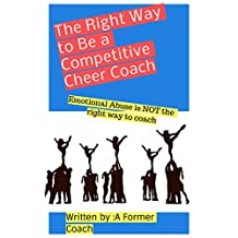 The Right Way to Be a Competitive Cheer Coach