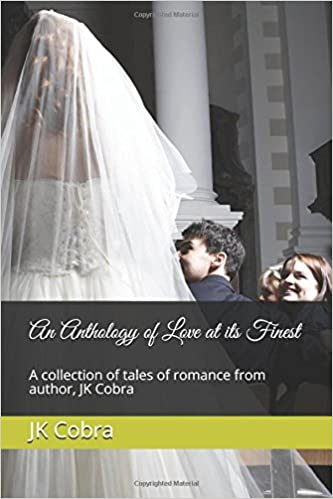 Book An Anthology of Love at its Finest: A collection of tales of romance from author, JK Cobra