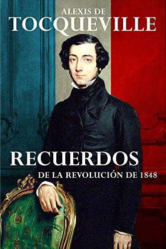 Descargar Libro Recuerdos: De La Revolución De 1848 Alexis Tocqueville