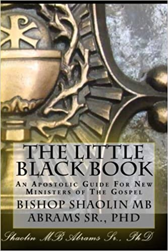 The Little Black Book: An Apostolic Guide For New Ministers of The