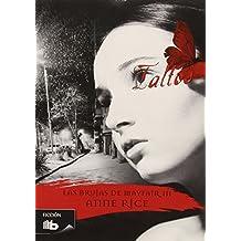 Las brujas de Mayfair 3-Taltos(Spanish Edition) (Las Brujas De Mayfair / Lives of the Mayfair Witches)