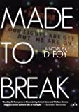 Image of Made to Break