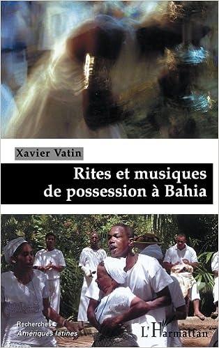 Rites et musiques de possession à Bahia epub, pdf