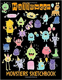 Amazon Com Halloween Monsters Sketchbook Journal With Blank Paper Art Book For Sketching Doodling And Writing Notes Drawing Pad For Kids Adults Teens And Children Sketch Book Diary For All Ages 9781700647108 Creative